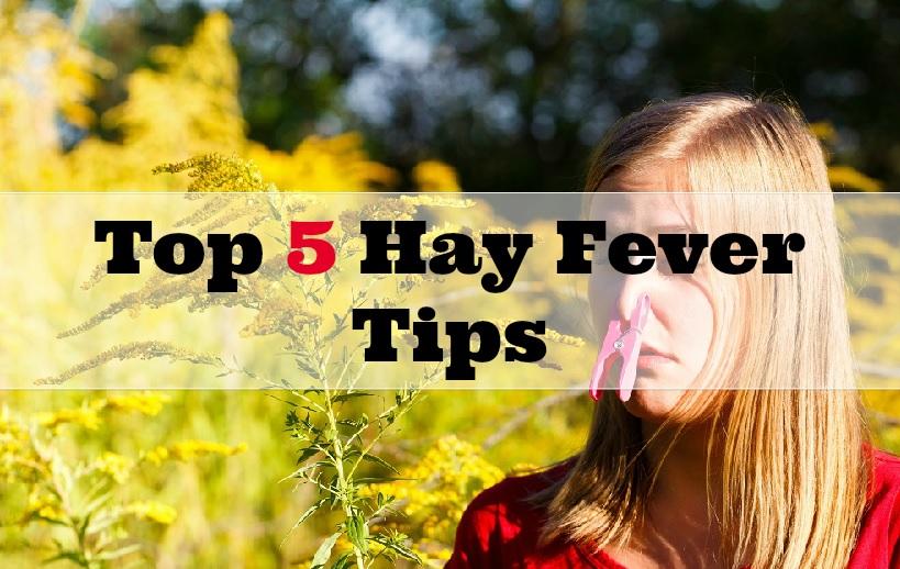 Top 5 Hay Fever Tips