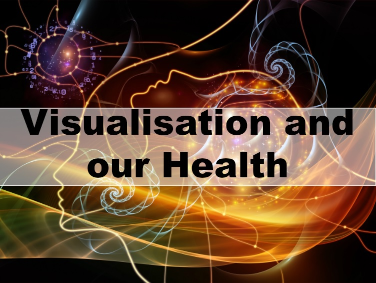 Visualisation and our health