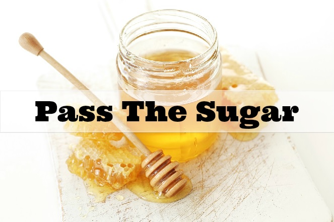 Pass the sugar