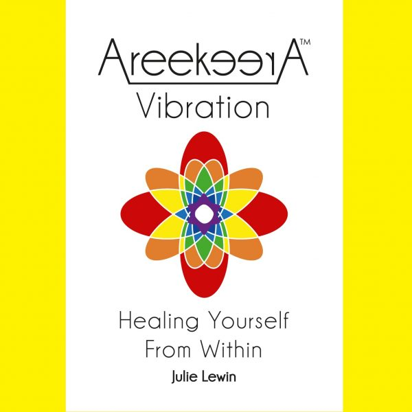 AreereekA Vibration: Healing Yourself From Within